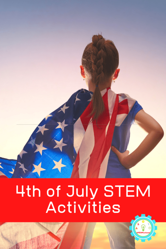 4th of July STEM Activities
