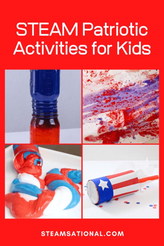 STEAM Patriotic Activities for Kids