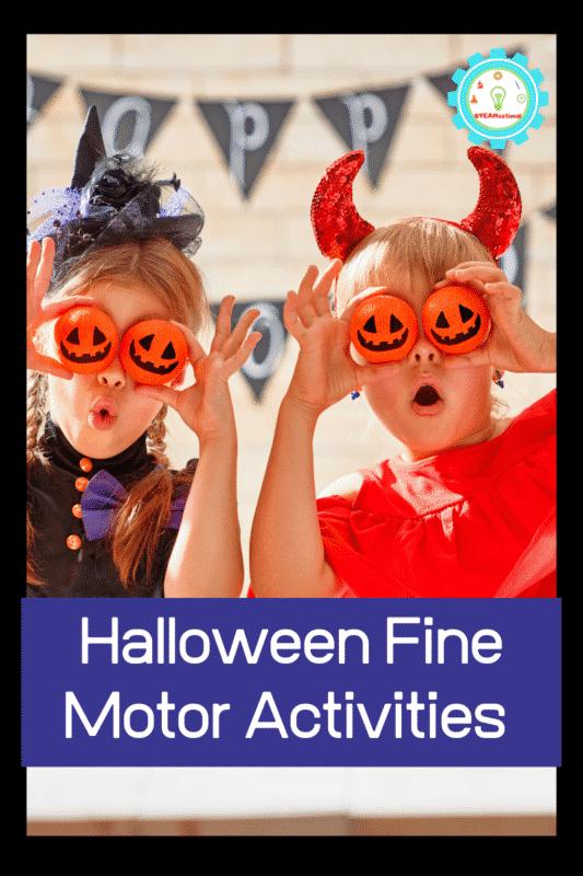 fine motor skills activities for halloween