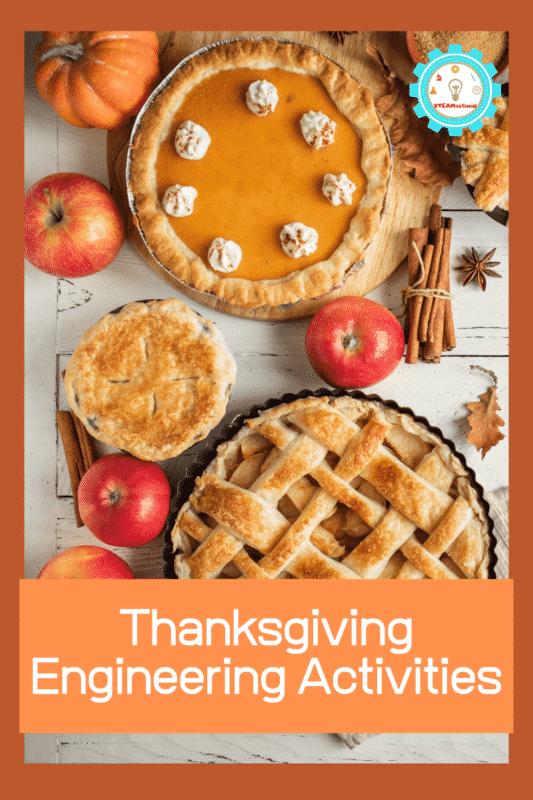 Thanksgiving Engineering Activities