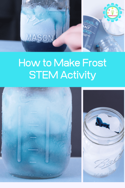 Winter science experiments are tons of fun! This science experiment is all about making frost in a jar. #stemed #steamsational #stemactivities #scienceexperiments #winteractivities