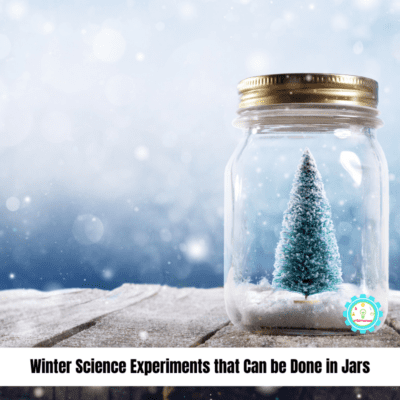 Fun Winter Science Experiments in Jars
