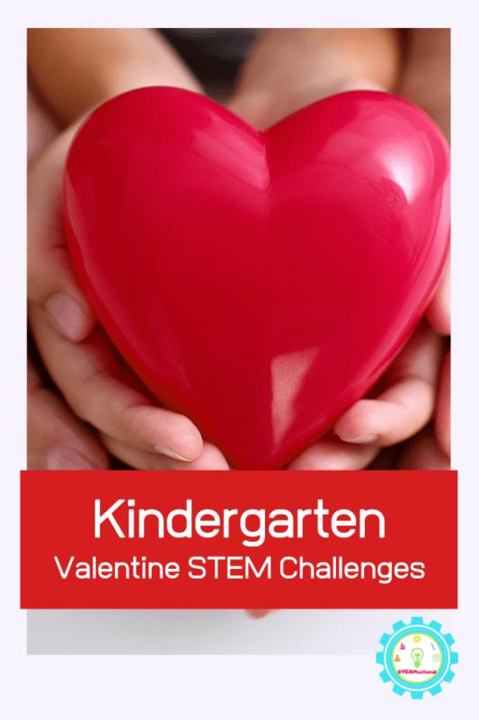 kindergarten valentine stem challenges