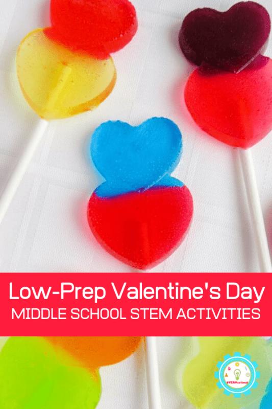 low prep valentine middle school stem