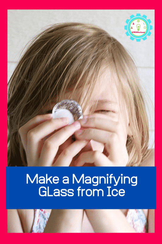 Wondering how to make a magnifying glass? Try this magnifying STEM activity to make a DIY ice magnifying glass! Ice really can magnify!