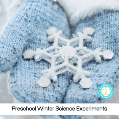 Easy Winter Science Experiments for Preschoolers
