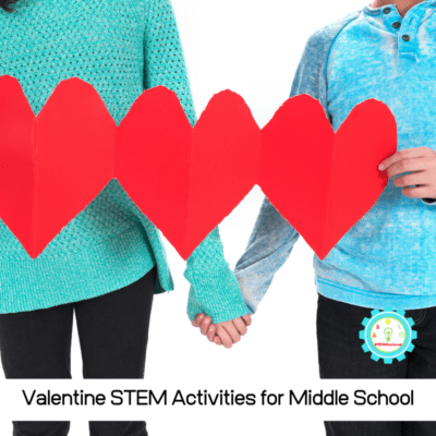 Valentine's Day Science Activities for Middle School