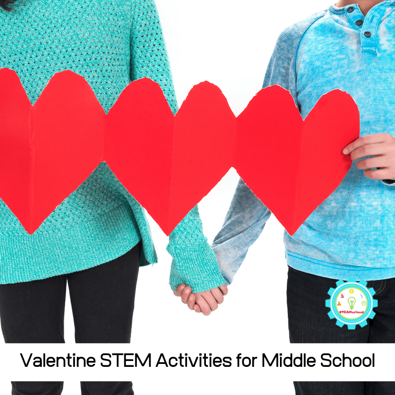 valentine stem activities for middle school