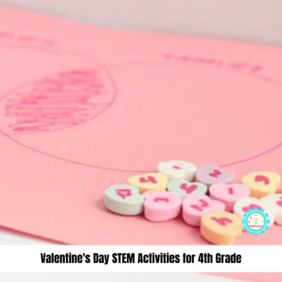 Valentine's STEM Activities for 4th Grade