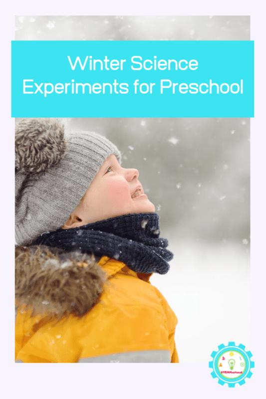 winter science experiments preschool