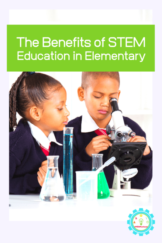 benefits of stem in elementary