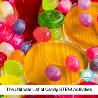 Candy STEM Activities That Are As Delicious As They Are Educational!