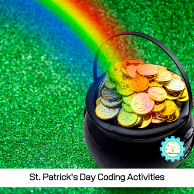 10 St. Patrick's Day Coding Activities for Kids
