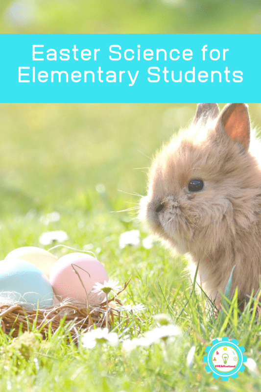 easter science elementary