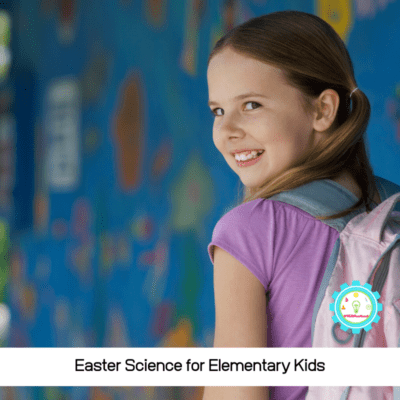 easter science for elementary