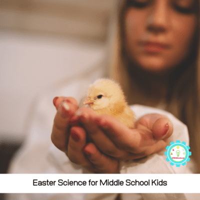 Exciting Easter Science Projects for Middle School