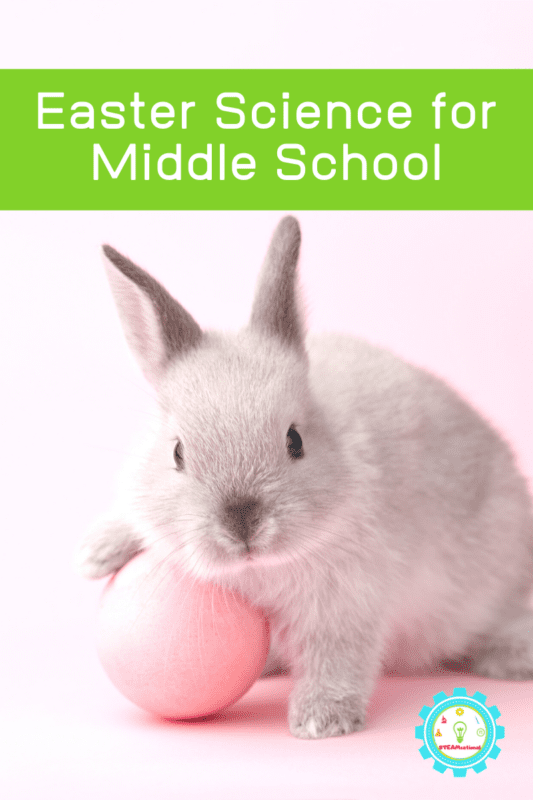 middle school easter science experiments