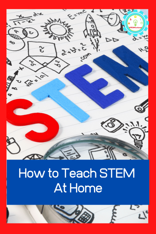 If you find yourself suddenly having to teach science at home, don't miss the complete quick start guide on how to teach STEM at home!