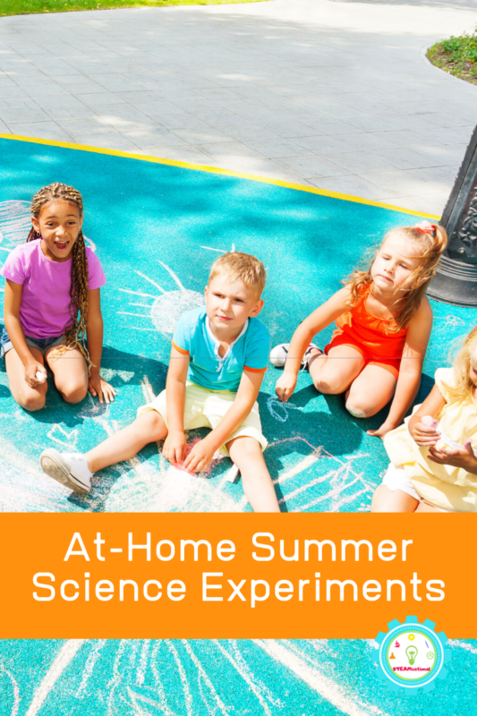 At-Home Summer Science Experiments