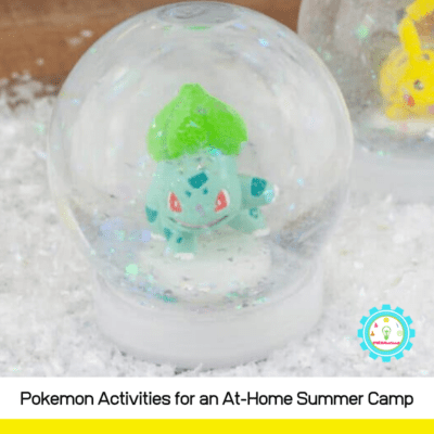 How to Make an At-Home Pokemon Summer Camp