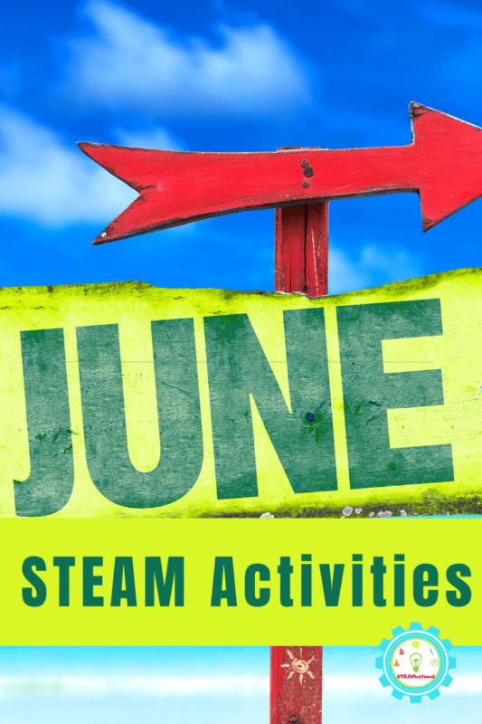 If you're stuck at home this year, you don't need to panic try out these June STEM activities and keep kids learning this summer!