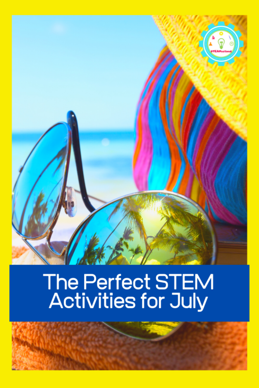 stem activities for july