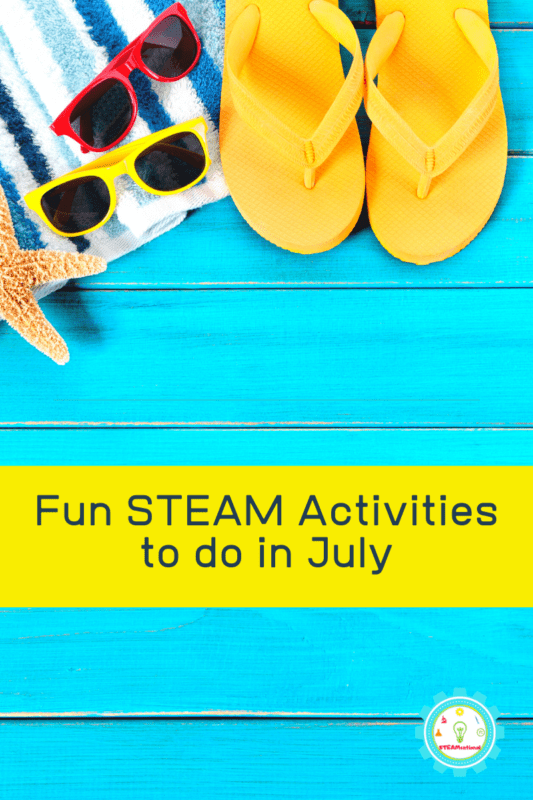 stem activities to do in july