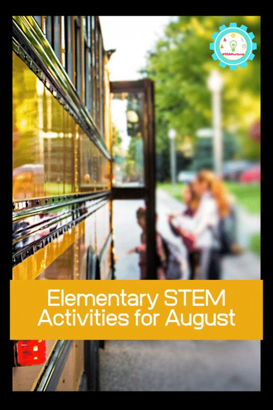 august stem activities elementary