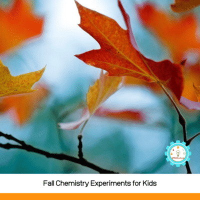 13 Fall Chemistry Experiments for Kids