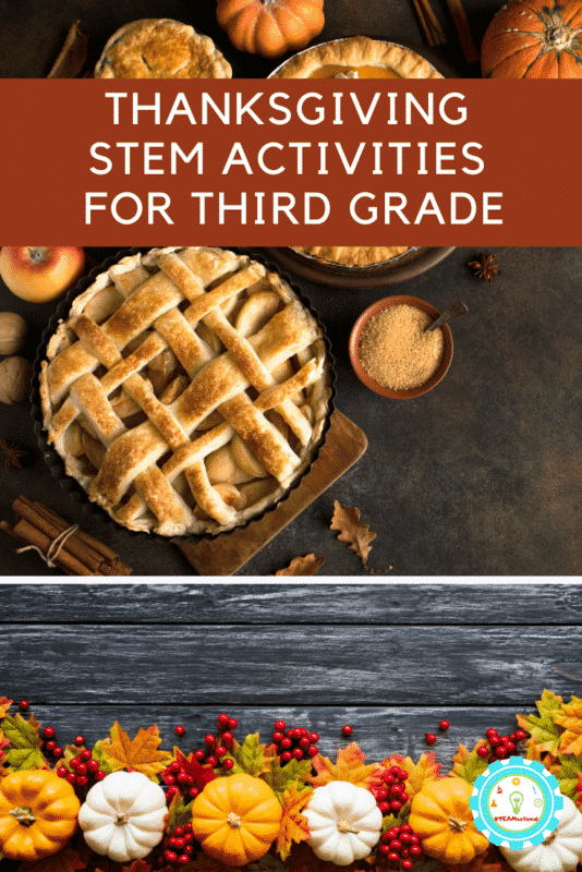 If you're looking for Thanksgiving STEM activities and Thanksgiving science experiments, you've come to the right place! These Thanksgiving STEM activities for 3rd grade are just what third graders can do to make science fun in November!