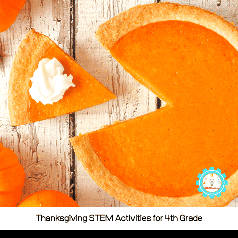 These Thanksgiving STEM activities for 4th grade are the perfect thing to try in the classroom or at home during November!