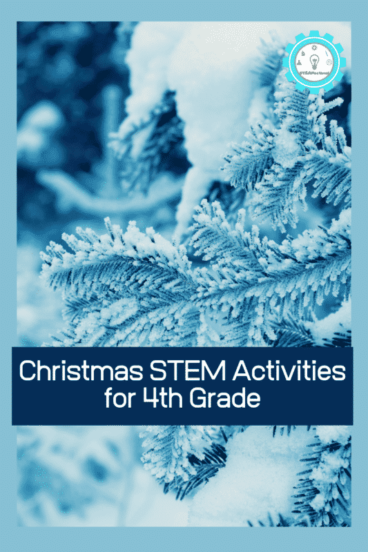Christmas STEM Activities for 4th Grade