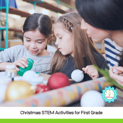 Low-Prep Christmas STEM Activities for First Grade