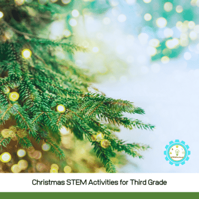 Creative Christmas STEM Activities for 3rd Grade