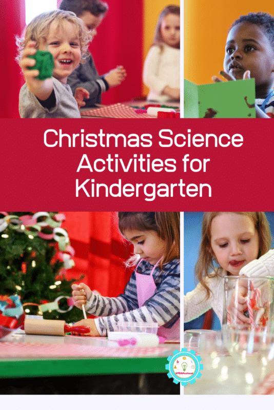 Christmas Science Activities for Kindergarten