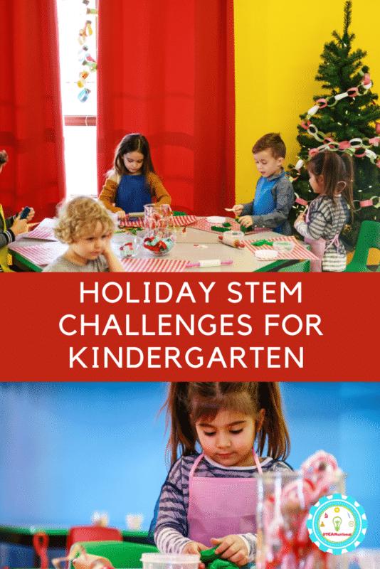 Holiday STEM Challenges for Kindergarten