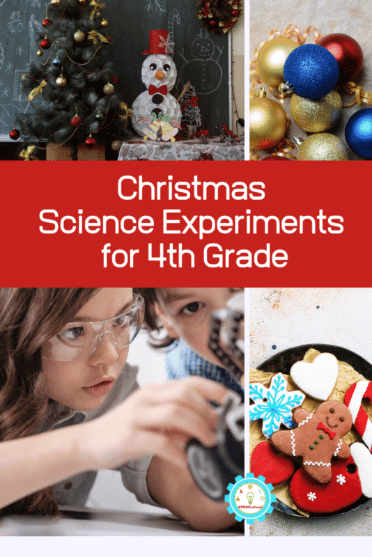 christmas science experiments for 4th grade