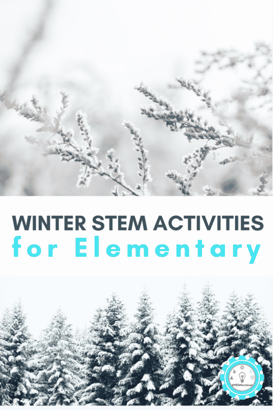 winter stem activities for elementary