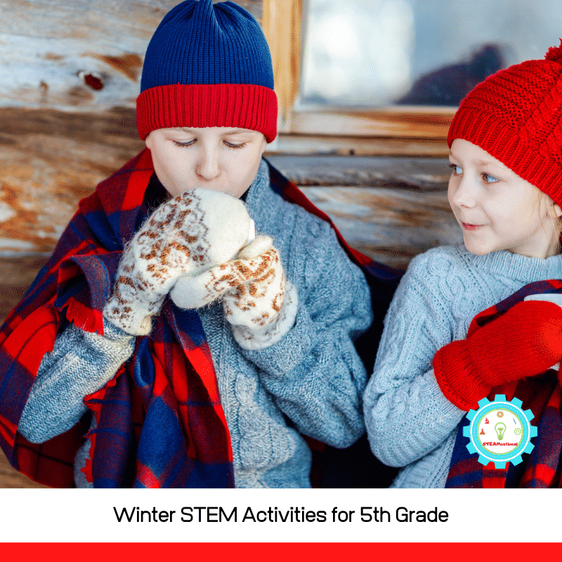 If you're looking for winter stem activities for 5th grade, you've come to the right place! Fifth-grade winter STEM activities are so much fun to use as a jumping-off point for 5th grade STEM activities!