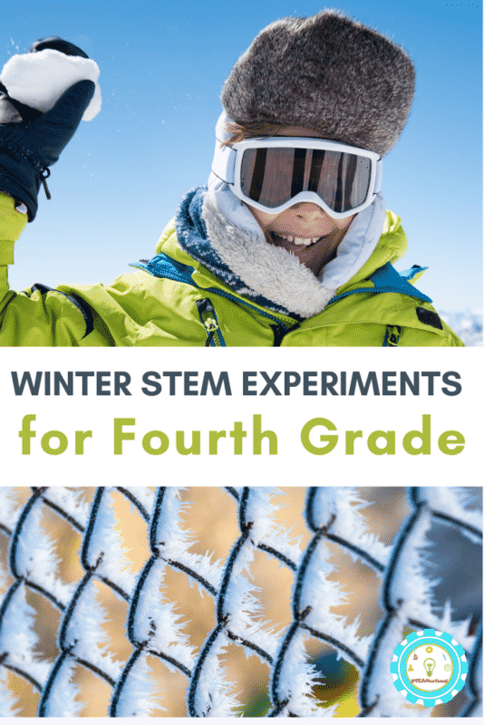 winter stem experiments for 4th grade