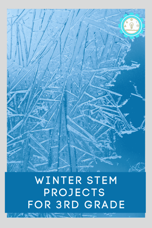 winter stem projects for 3rd grade