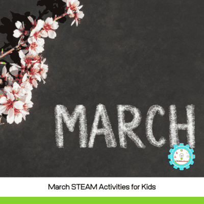 8 Creative and Fun March STEM Activities for Elementary