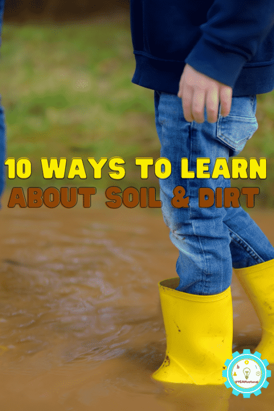 These STEM activities with soil all use dirt and soil to learn about the world! Learn about rocks, sediment, types of soil, soil nutrients, erosion, and a whole lot more!