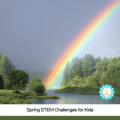 20 Engaging and Fun Spring STEM Challenges for Kids