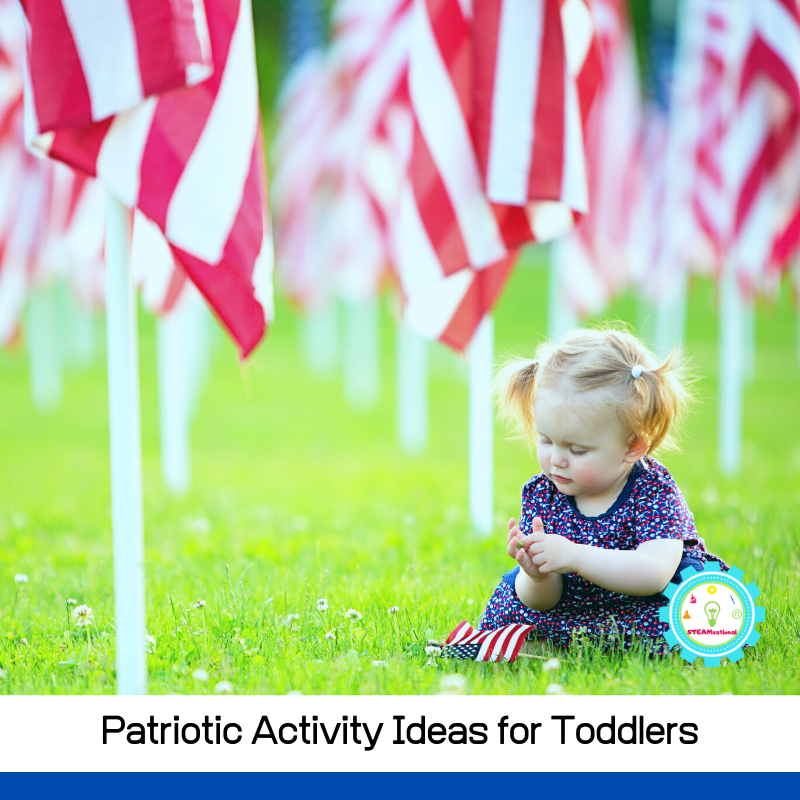 20+ patriotic activities for toddlers that will fill them with excitement and love for their country! Easy to do and perfect for age 1.5-3!