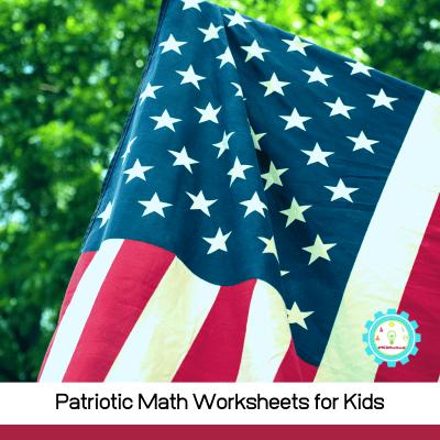Printable Patriotic Math Worksheets for Elementary