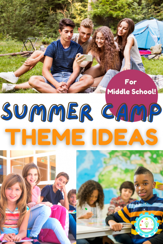 You can't go wrong with these Summer Camp Themes for Middle Schoolers