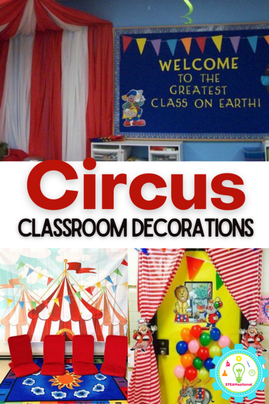 These circus classroom decorations will inspire you to create your own in-class circus.